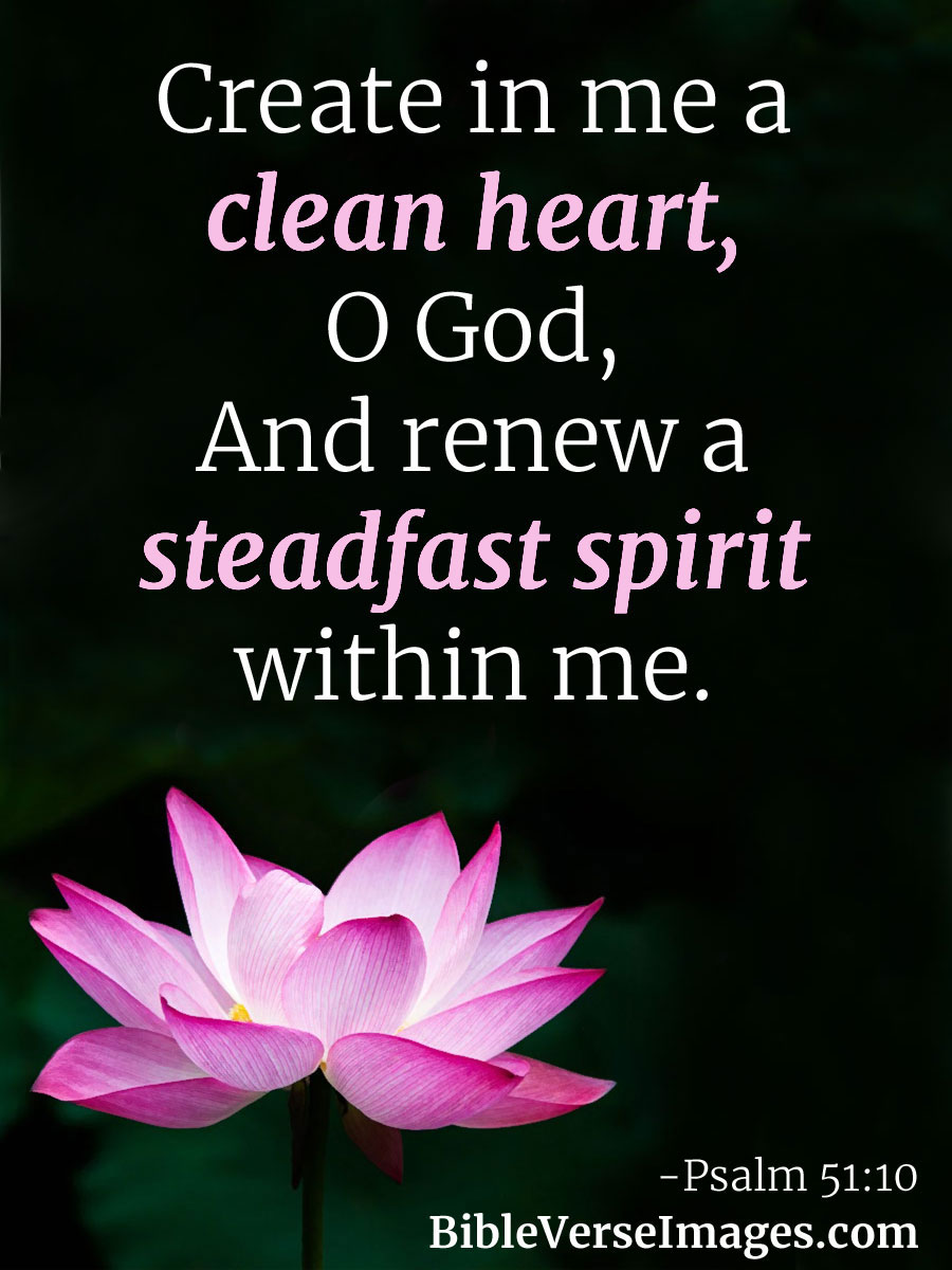 Bible Quote - Psalm 51:10
