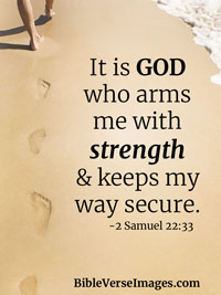 Bible Quote - 2 Samuel 22:33