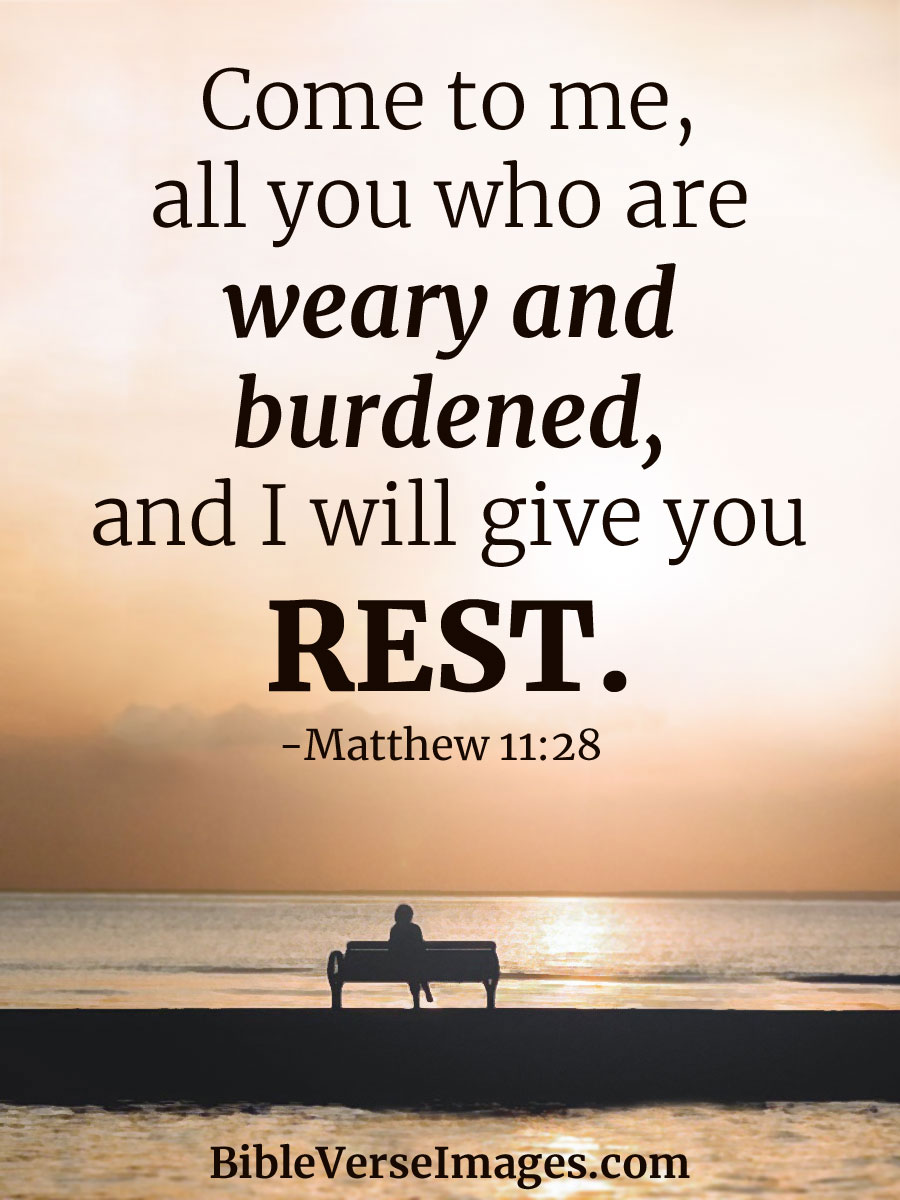 Matthew 11:28 - Bible Quote - Bible Verse Images