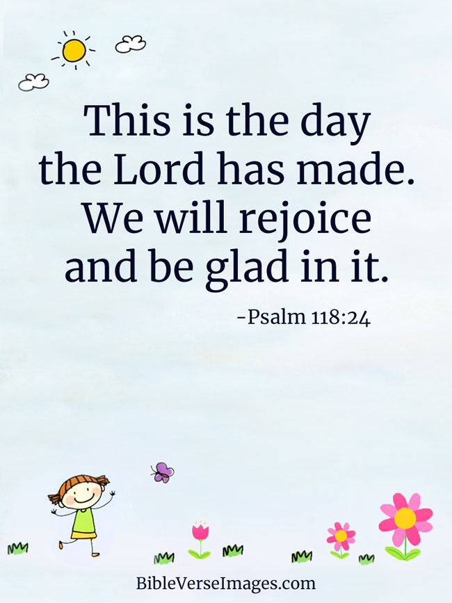 Bible Quote - Psalm 118:24