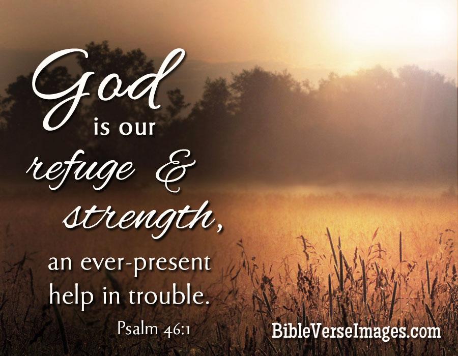 Bible Verse Psalm 46 1 Bible Verse Images