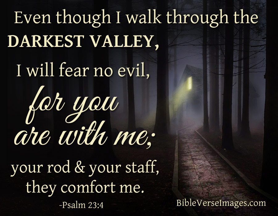 Comforting Bible Verse - Psalm 23:4