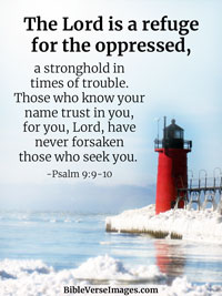 Encouraging Bible Verse - Psalm 9:9-10