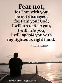 Encouraging Bible Verse - Isaiah 41:10