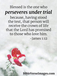 Encouraging Bible Verse - James 1:12