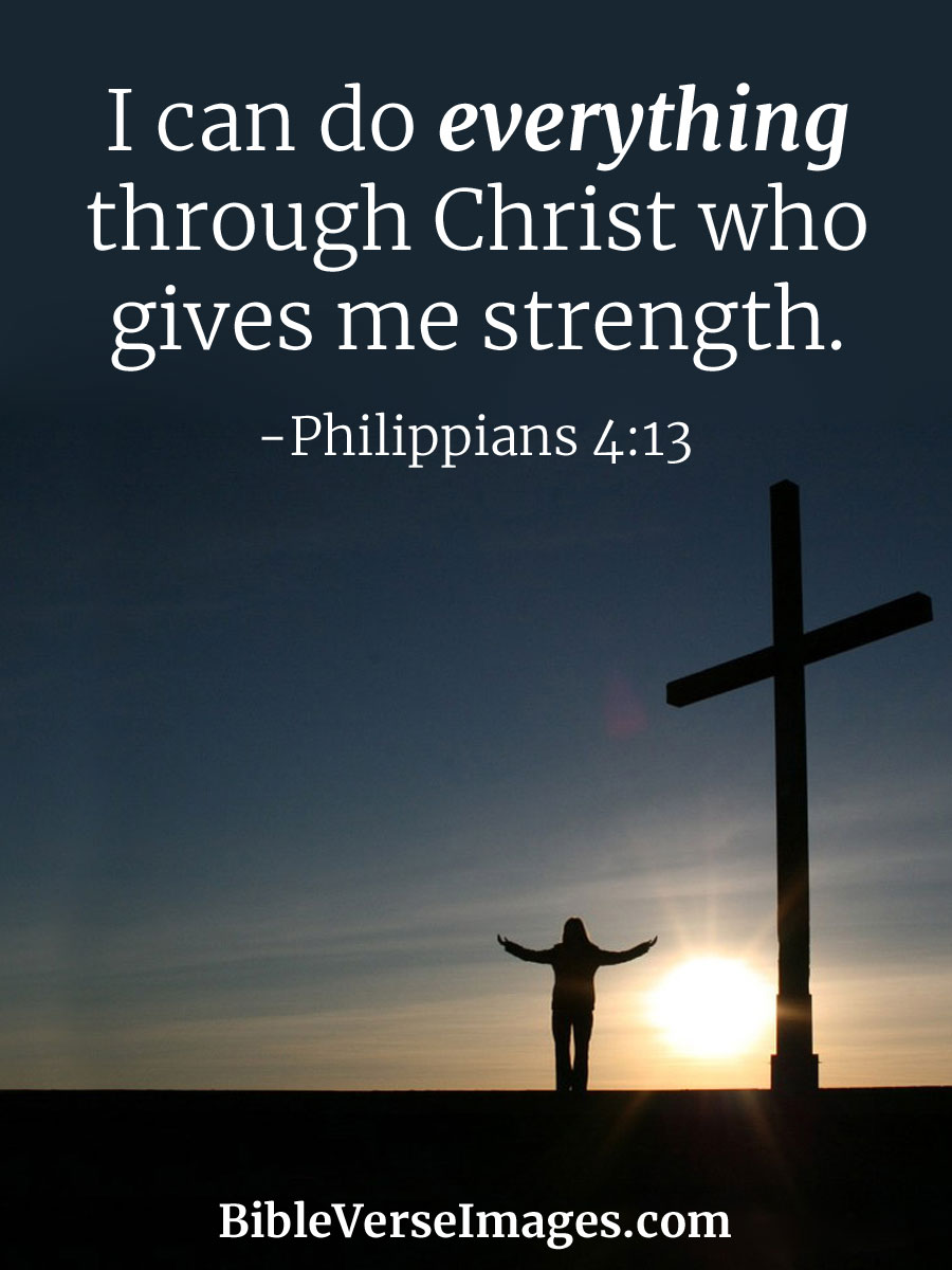 Inspiring Bible Quotes Brilliant Encouraging Bible Verse  Philippians 413  Bible Verse Images