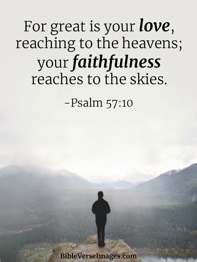 Bible Verse about Faith - Psalm 57:10