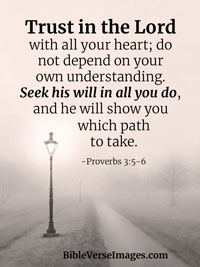 Faith Bible Verse - Proverbs 3:5-6