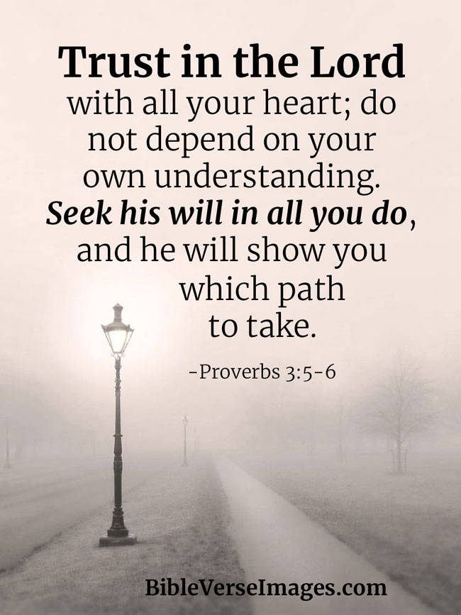 Bible Verse about Faith - Proverbs 3:5-6