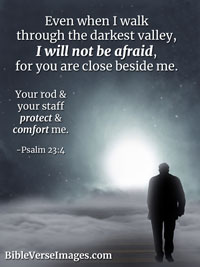 Faith Bible Verse - Psalm 23:4