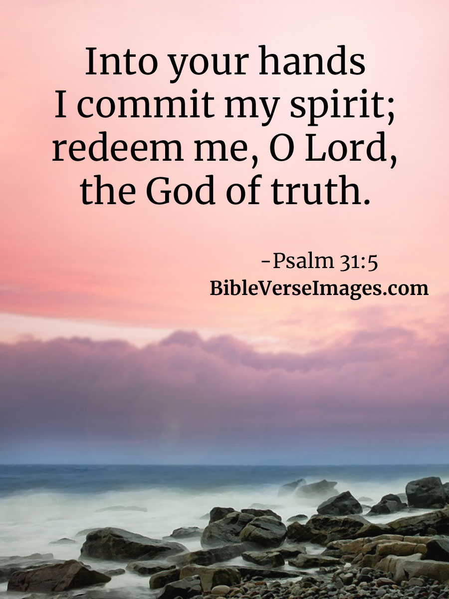 Bible Quotes On Faith Simple Faith Bible Verse  Psalm 315  Bible Verse Images