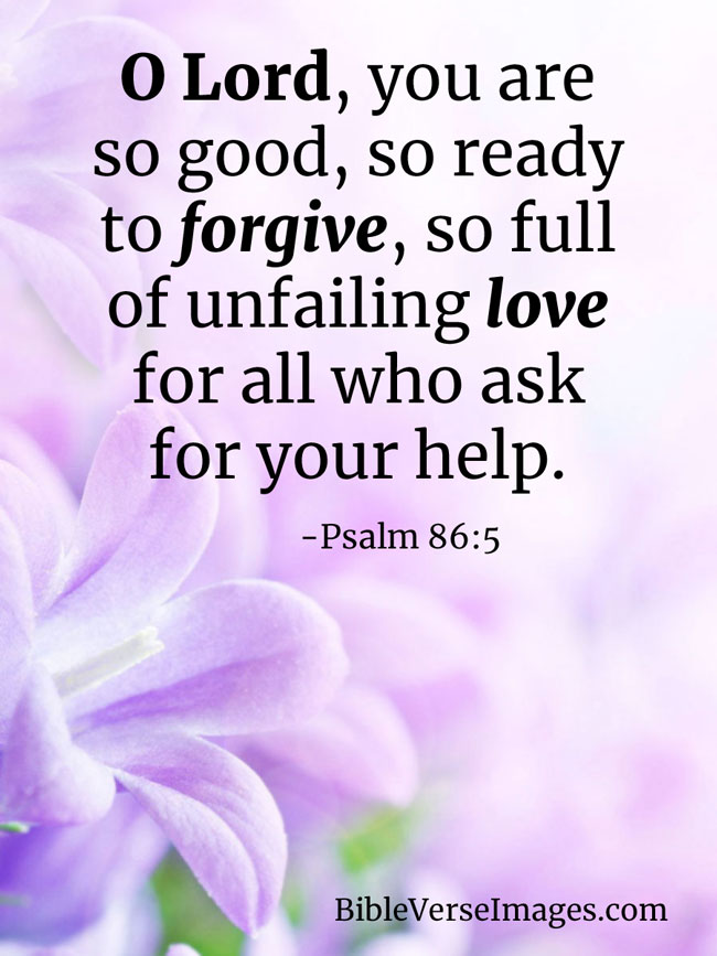 Asking for about forgiveness verses 25 Bible