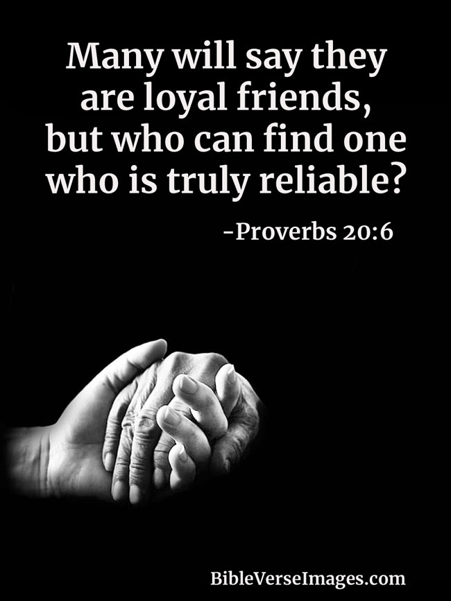 Bible Verse about Friendship - Proverbs 20:6