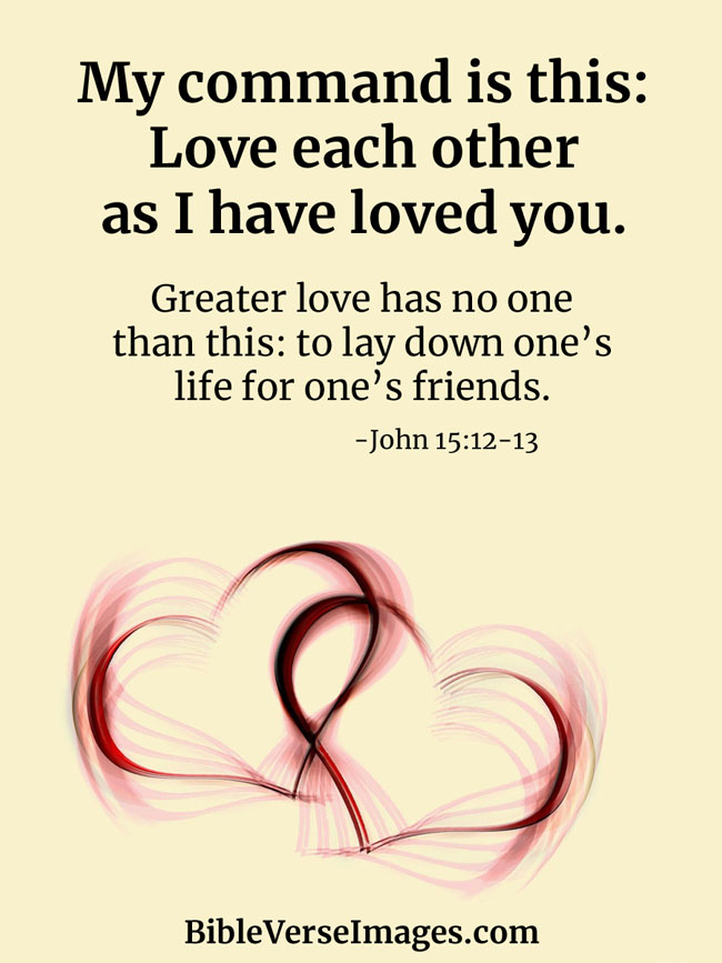 Bible Verse about Friendship - John 15:12-13