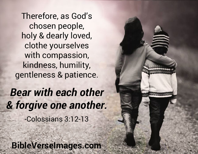 Bible Verse about Friendship - Colossians 3:12-13