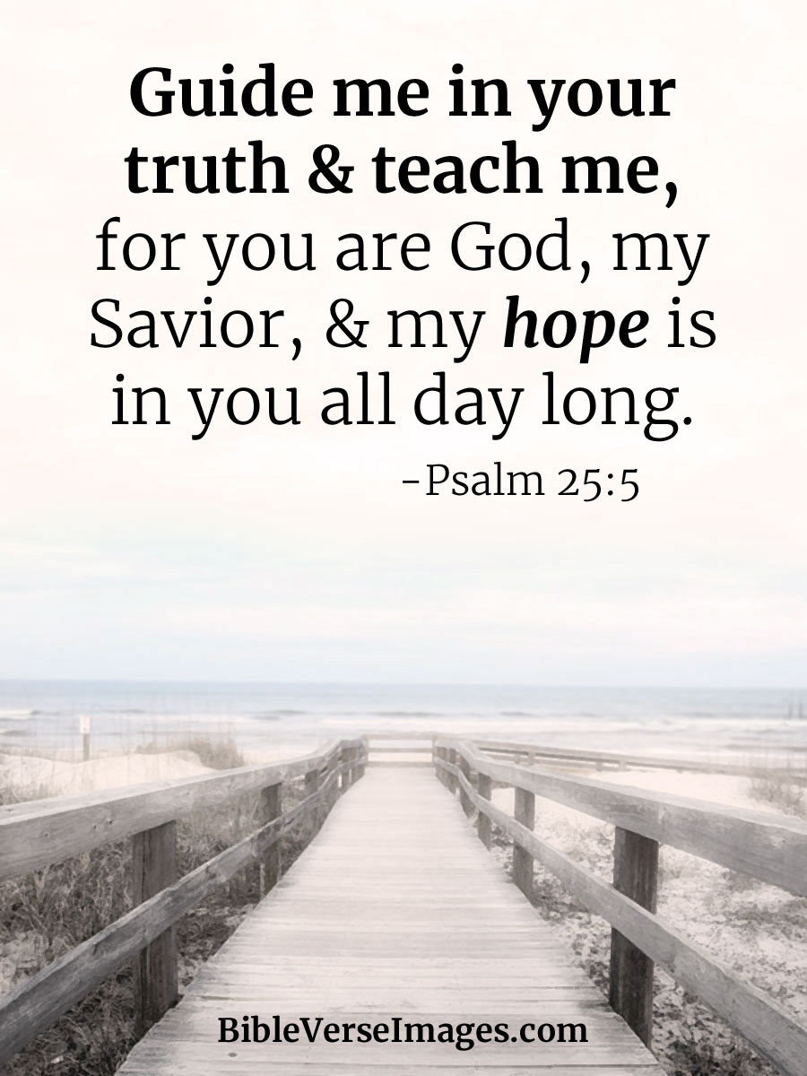 Bible Verse about Hope - Psalm 25:5