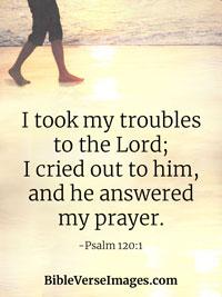 Inspirational Bible Verse - Psalm 120:1