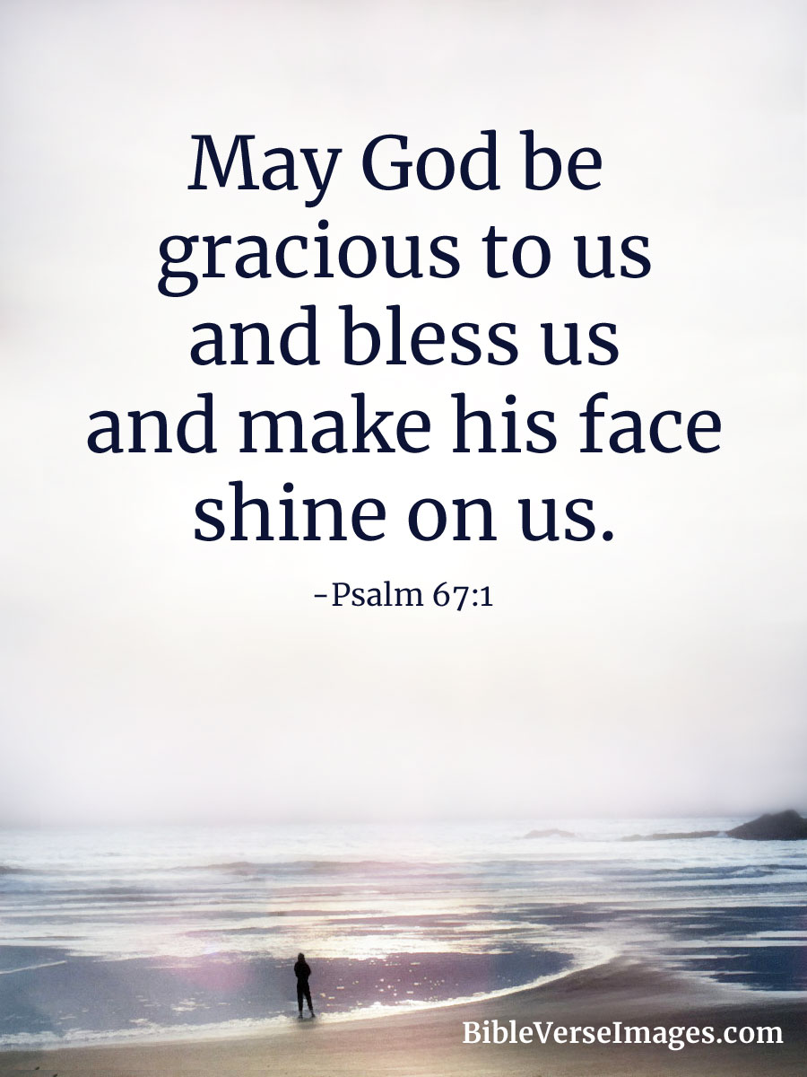Inspiring Bible Quotes Interesting Inspirational Bible Verse  Psalm 671  Bible Verse Images