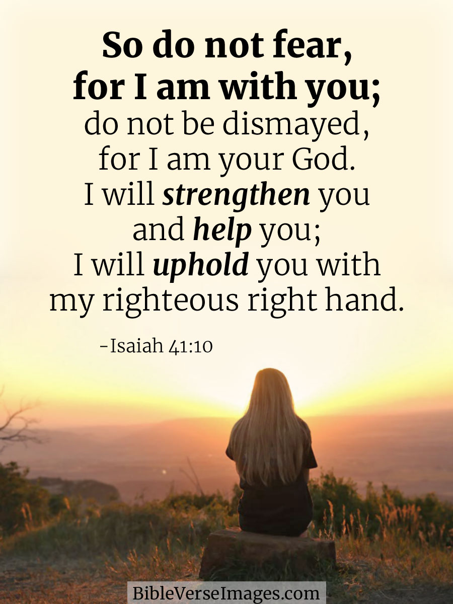 Isaiah 41:10 - Best Bible Verse - Bible Verse Images