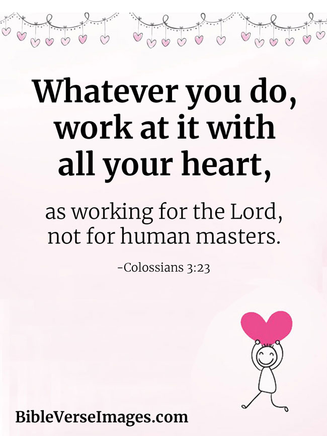 Bible Verse about Life - Colossians 3:23