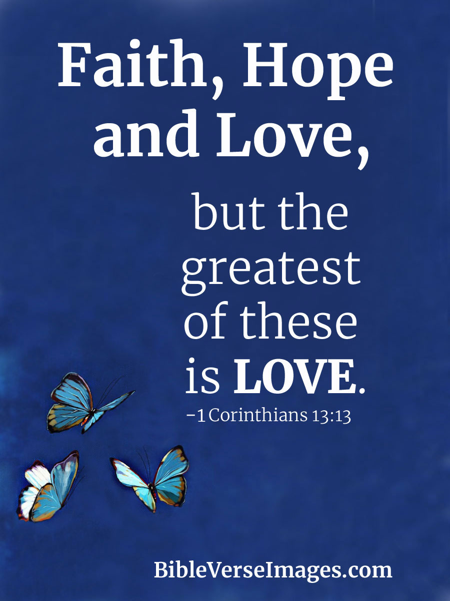 Love Bible Quotes Beauteous Bible Verse About Love  1 Corinthians 1313  Bible Verse Images