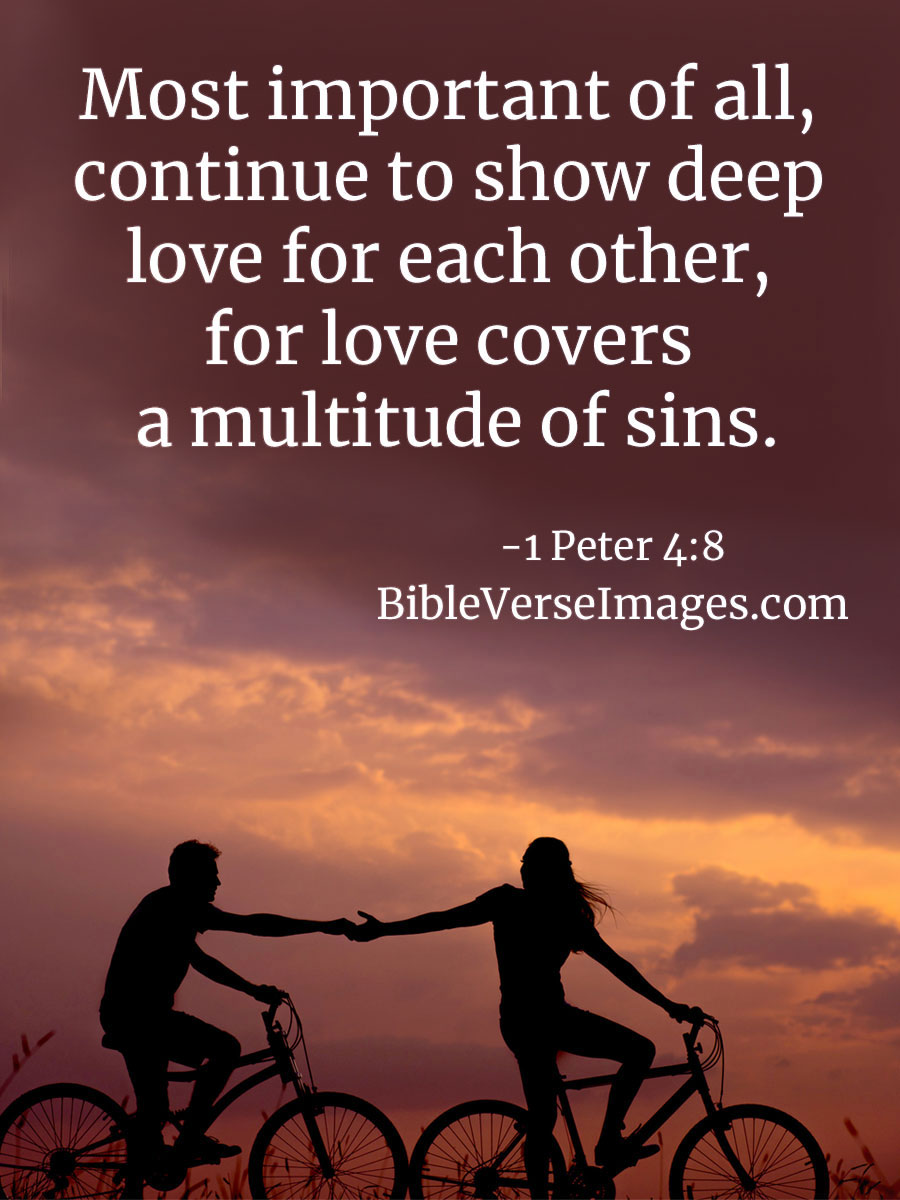 Bible Verse about Love - 1 Peter 4:8