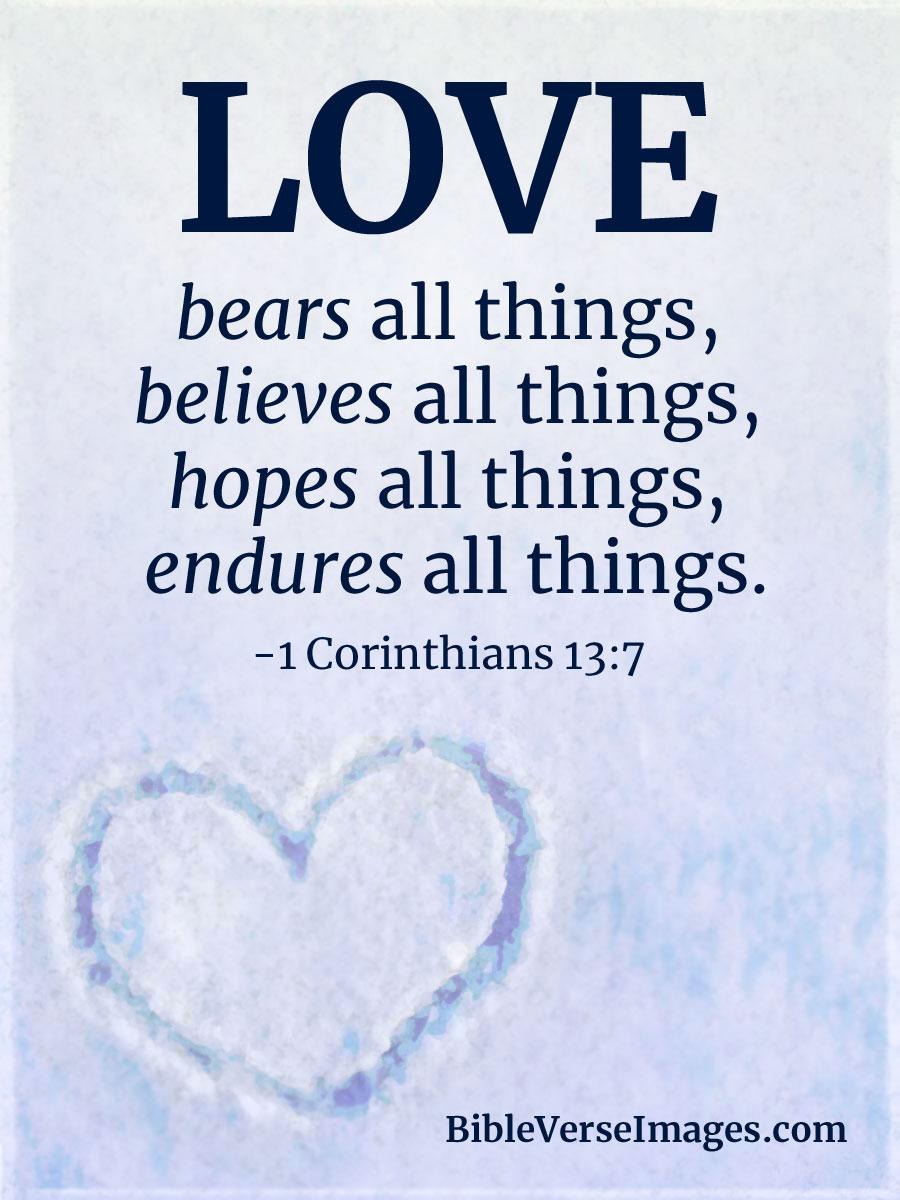 Bible Verse about Love - 1 Corinthians 13:7 - Bible Verse