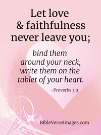 Love Bible Verse - Proverbs 3:3