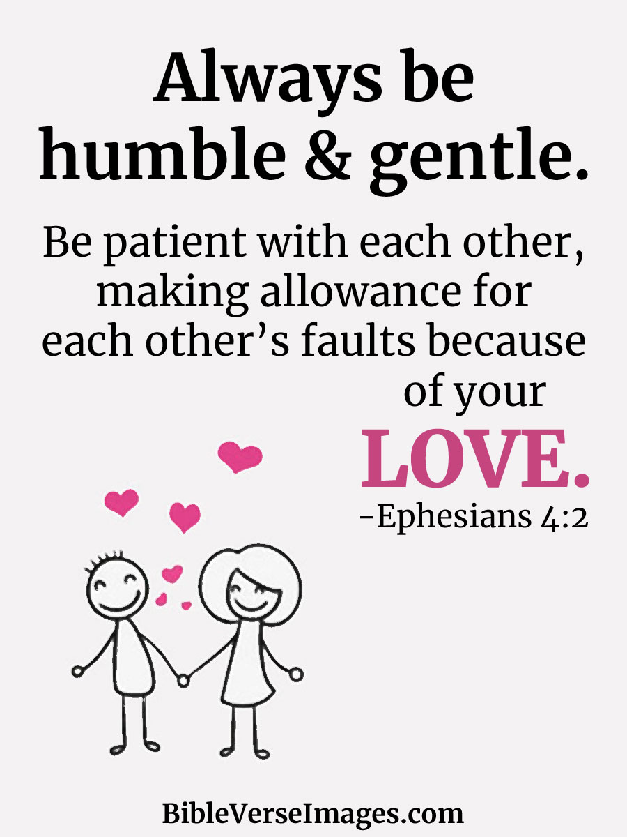 Ephesians 4:2 - Bible Verse about Marriage