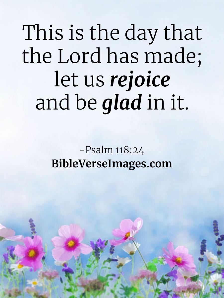 psalm 118 24 best bible verse bible verse images