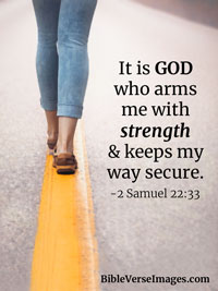 Strength Bible Verse - 2 Samuel 22:33