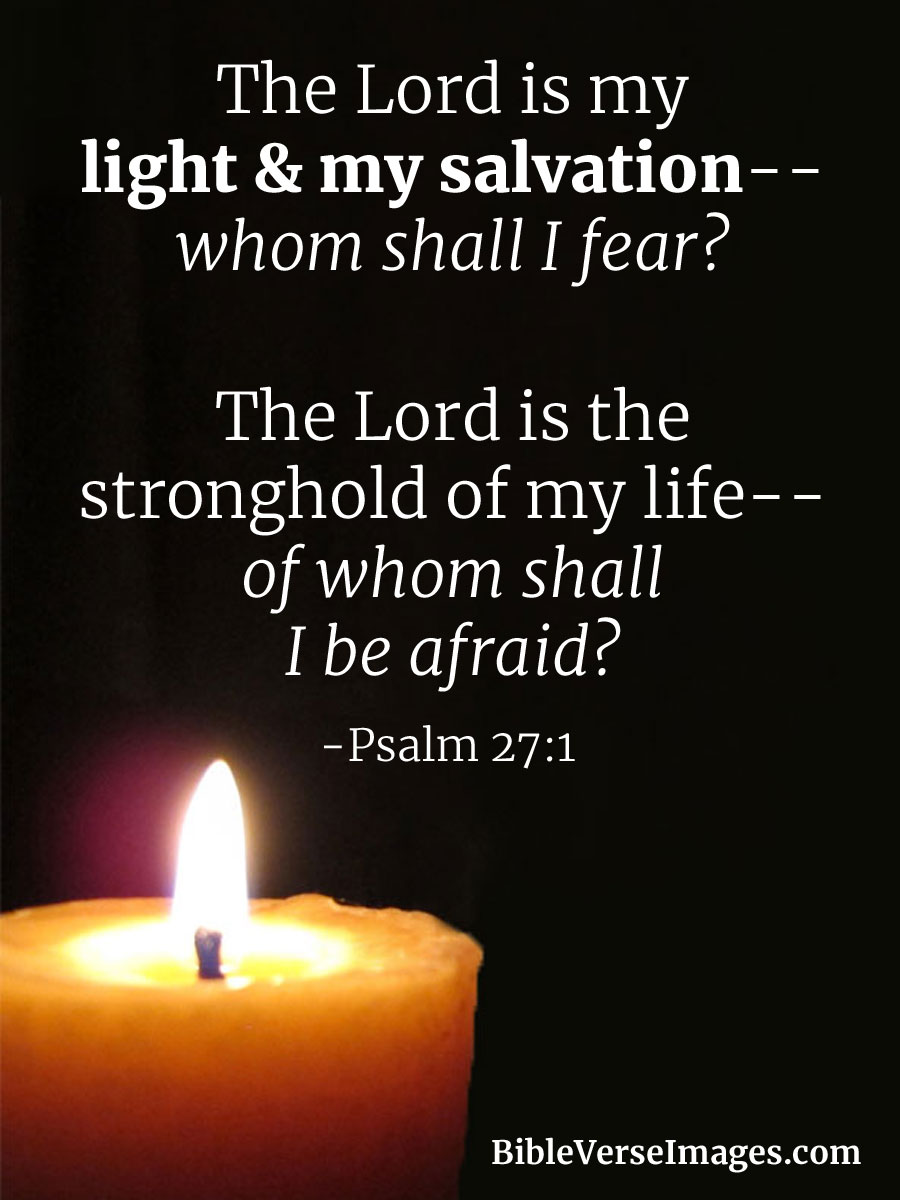 Bible Verse About Strength Psalm 27 1 Bible Verse Images