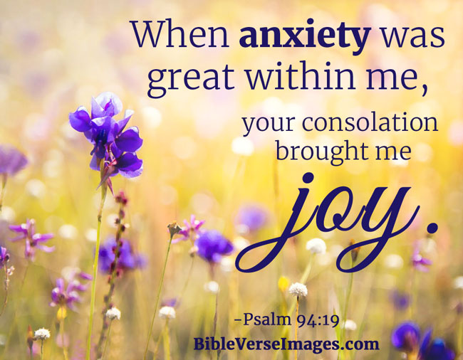 Bible Verse about Worry and Anxiety - Psalm 94:19