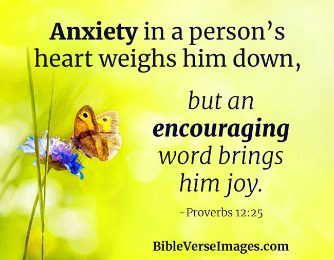 Bible Verse about Worry and Anxiety - Proverbs 12:25